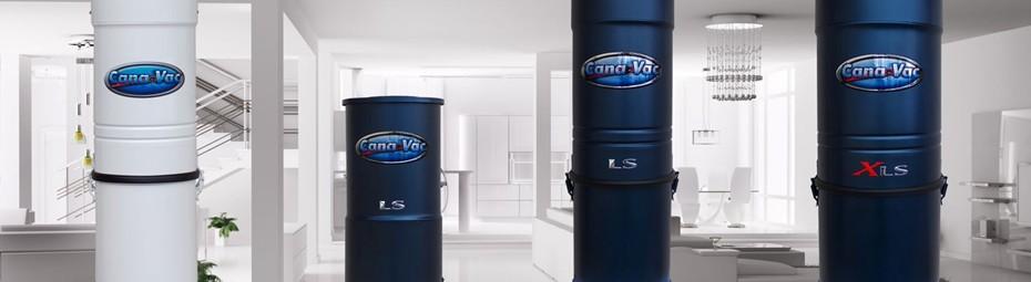 Gamme aspirateur central Cana-Vac. Les quatre aspirateurs Cana-Vac, construit au Canada, d'Aspirateur Québec